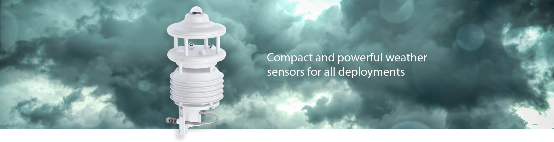 Compact and powerful weather sensors for all deployments