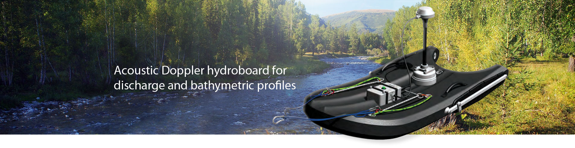 Acoustic Doppler hydroboard for discharge and bathymetric profiles